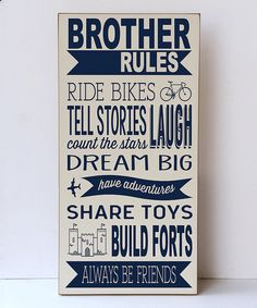 Another great find on Navy & White 'Brother Rules' Wall Sign by Vinyl Crafts Boys Room Decor, Kids Bedroom, Bedroom Ideas, Boy Bedrooms, Brothers Room, Toy Rooms, Kids Rooms, Hand Painted Signs, Vinyl Crafts