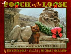 This is the cover of Pooch on the Loose by Steven Kroll.