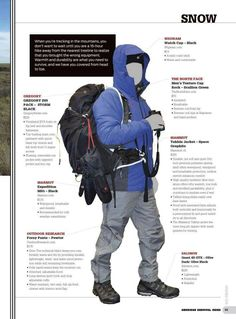 Great info! Living up north means investing in quality clothing for getting out for day hikes, and to stay alive if stuck out longer in the cold. I bring gear like this with me in the car for winter driving.