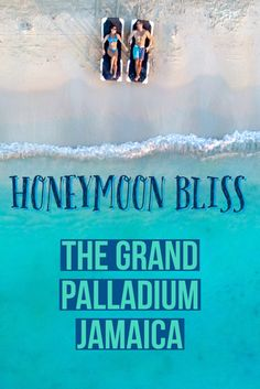 Grand Palladium Jamaica - HoneyMoon Bliss