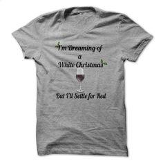 White Wine Christmas T Shirt, Hoodie, Sweatshirts - design a shirt #shirt #style