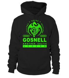 # GOSNELL Another Celtic Legend .  HOW TO ORDER:1. Select the style and color you want: 2. Click Reserve it now3. Select size and quantity4. Enter shipping and billing information5. Done! Simple as that!TIPS: Buy 2 or more to save shipping cost!This is printable if you purchase only one piece. so dont worry, you will get yours.Guaranteed safe and secure checkout via:Paypal | VISA | MASTERCARD