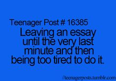 *claps* yeah, who hasn't been there?? #teenagerposts