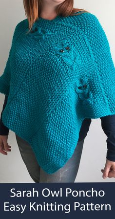 Easy poncho knitting pattern with simple cable owls knit flat in two pieces and sewn together. It looks like mostly seed stitch and garter stitch along with the cable owls. Bulky weight yarn. Designed by Heather Corcoran of TheLonelySea. Poncho Knitting Patterns, Knitted Poncho, Seed Stitch, Garter Stitch, Two Pieces, Knit Crochet, Pullover, Sewing, Owls
