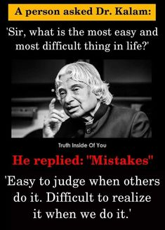 A person asked dr kalam 'sir what is the most easy and most Apj Quotes, Life Quotes Pictures, Qoutes, South Quotes, Sweat Quotes, Quotations, Nice Quotes, Inspirational Quotes About Success, Inspirational Quotes Pictures