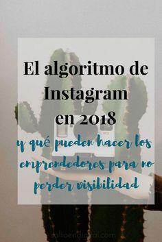 Los nuevos cambios en el #algoritmo de #Instagram han hecho temblar a más de un#emprendedor. Pero adaptándonos al cambio y con una buena estrategia y contenido detrás, no perderemos visibilidad.
