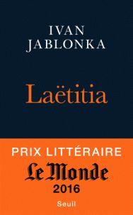 Ivan Jablonka - Laëtitia ou la fin des hommes. https://hip.univ-orleans.fr/ipac20/ipac.jsp?session=14W64534L6661.1339&menu=search&aspect=subtab48&npp=10&ipp=25&spp=20&profile=scd&ri=&term=La%C3%ABtitia+ou+la+fin+des+hommes&index=.GK&x=0&y=0&aspect=subtab48&sort=