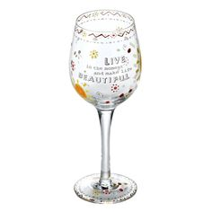 Wine Glasses - Live In The Moment Wine Glass: Glassware Gifts A26538 #FineGifts…