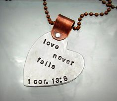 Heart Necklace Mixed Metal Hand Stamped Jewelry - Scripture - Love Never Fails - Can be personalized. $27.00, via Etsy.
