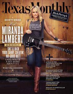 Miranda Lambert on Texas Monthly .. via @JordanBreal