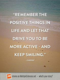 Remember the Positive things in Life!