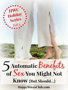 5 Automatic Benefits of Sex You Might Not Know {But Should…}