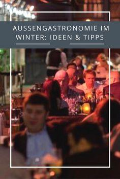 Tipps und Ideen für die Außengastronomie im Winter