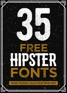 Vintage Graphic Design 35 Free Hipster Fonts for Graphic Designers Hipster Graphic Design, Vintage Graphic Design, Graphic Design Tutorials, Graphic Design Typography, Graphic Design Inspiration, Free Typography Fonts, Typography Inspiration, Vintage Designs, Graphic Tees
