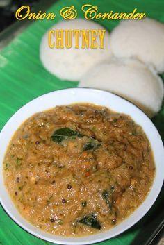 YUMMY TUMMY: Onion and Coriander Chutney Recipe - Vengaya Kothamalli Chutney Recipe