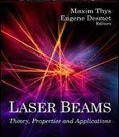 Laser Beams (Lasers & Electro-Optics Research & Technology) PDF