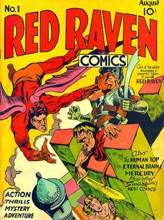 Cover art of the first (and only) issue of Red Raven Comics, published by Timely Comics, United States, 1940, by Jack Kirby.