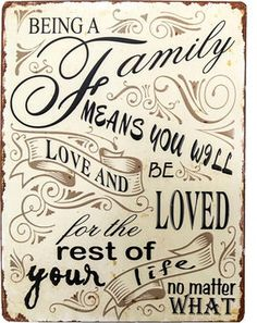 """GuGus Schild """"Being a family means you will love and be loved for the rest of your life no matter what"""" #Metallschild #Spruch #Zitat #Familie #Liebe #Deko #Wohnen #Galaxus"""