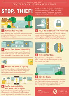 The FBI reports that a burglary is committed every 20 seconds, with nearly 1.6 million such crimes nationwide annually. Follow these tips to avoid burglary, especially if your house is listed for sale. Maintain Your Property, Assess Your Home's Vulnerability, Respect The Power of Lighting, Use Technology To Make Your Home Look Occupied, Lock Your Doors, Reinforce Your Locks, Blare The Sirens. www.NancyVillasenor.com