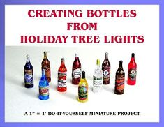 DYI DOLLHOUSE MINIATURES: CREATING BOTTLES FROM HOLIDAY TREE LIGHTS Dollhouse Miniature Tutorials, Miniature Crafts, Miniature Dolls, Diy Dollhouse Miniatures, Dollhouse Ideas, Miniature Kitchen, Minis, Biscuit, Holiday Tree