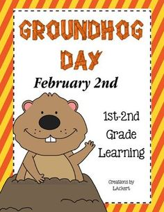 """Groundhog Day Unit (No Prep) from 1 2 3 Creations by L Ackert on TeachersNotebook.com -  (24 pages)  - 21 Fun, """"Groundhog"""" related student worksheets for you to use during the week of Groundhog Day!"""