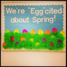 "Easter / Spring Bulletin Board ;  and the showcase board could say ""Eggcellent Work"" or ""Eggtra Special..."""