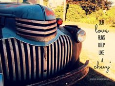 """""""Our love runs deep like a chevy""""~Demi Lovato """"Made In the USA"""" #OtherViewPhotography #Quote #lyrics #photography"""