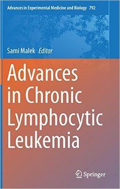 Advances in Chronic Lymphocytic Leukemia PDF - http://am-medicine.com/2016/02/advances-chronic-lymphocytic-leukemia-pdf.html