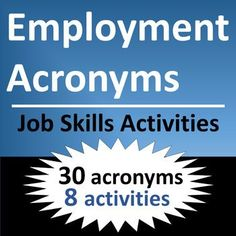 Job skills activities cover 30 common career and workplace acronyms. Print-and-go career readiness worksheets enable students to learn, apply, and compare key job acronyms. For CTE, workplace readiness, and life skills students.