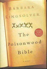 poisonwood bible- by Kingsolver  Wonderful Book!!!!!