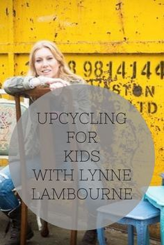 Lynne Lambourne is a genius upcycler who has worked on some of the most exciting projects I've come across...including Max McMurdo's amazing shipping container houseboat. We chatted over on the blog about what inspired her to upcycle and recycle items to create a unique home interior design scheme. We also talked about her amazing kids upcycling boot camps run from her home workshop.