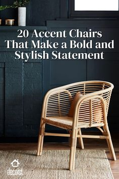 Ratten or wicker accent chairs are the latest trend