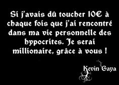 Hypocrisie - Pensée Kevin GAYA