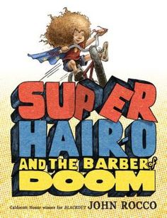 Super powers from red hair? Rocco seems to think so in this new book for kids 4-9.
