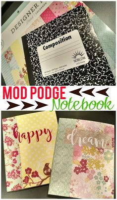 Podge Notebook Mod Podge Notebook--A quick, easy and cute way to update a boring composition notebook!Mod Podge Notebook--A quick, easy and cute way to update a boring composition notebook! Diy Notebook Cover, Composition Notebook Covers, Altered Composition Books, Notebook Ideas, Notebook Paper, Altered Books, Diy Mod Podge, Mod Podge Crafts, Mod Podge Ideas
