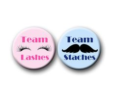 Mustache or Lash Gender Reveal Party Favors 1.25 inch pinback buttons Team Pink Team Blue Team Boy Team Girl Staches or Lashes by PutOnYourPartyCap on Etsy