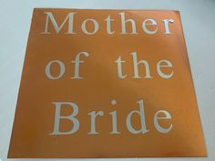 Mother Of The Bride Iron On Transfer, DIY Transfer, Wedding Decal
