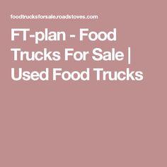 FT-plan - Food Trucks For Sale   Used Food Trucks