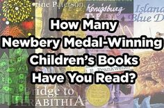 How Many Newbery Medal-Winning Children's Books Have You Read?