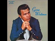 Gene Watson - It's Just A Matter Of Time