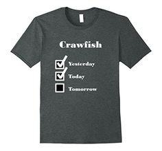 Eat Crawfish Love Crawfish Cajun Cuisine Tshirt Cajuns love crawfish, but who doesn't like eating crawfish? Crawfish, crawfish, crawdads, mudbugs are delicious by any name. No Cajun or Gulf coast native would turn down crawfish or this crawfish tshirt! Who wouldn't want to eat crawfish everyday! Crawfish tee shirt is perfect for any crawfish lover. Friends and family from Texas and Louisiana to Mississippi and Alabama will love wearing this crawfish t-shirt!
