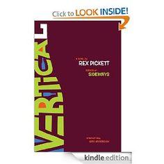 e274d79c2d83a Vertical  the follow-up to Sideways - Kindle edition by Rex Pickett.  Literature   Fiction Kindle eBooks   Amazon.com.