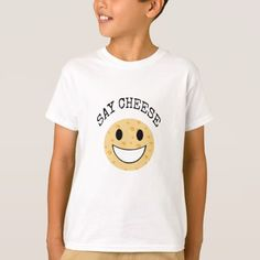 funny cute joke say cheese T-Shirt - click/tap to personalize and buy