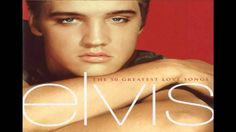 Elvis-The 50 Greatest Love Songs [Full Album] HD