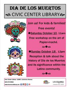 You're invited to this family-friendly cultural event sponsored by the Hispanic Heritage Center to celebrate Día de Los Muertos (Day of the Dead) at the Civic Center Library October 10th. Oakland-based artist and educator Daniel Camacho will lead an interactive workshop for grade school kids on the art of papier-mâché. The artwork created by the kids will be on display during a reception to be held at the library on October 18.