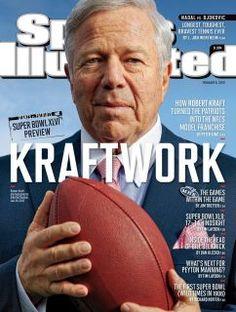 Robert Kraft; The Best Owner in Sports
