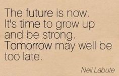 38 Best Grow Up Quotes Images Grow Up Quotes Growth Quotes Words