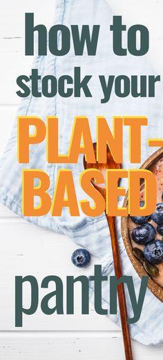Vegan Transition, Pantry List, Pantry Essentials, Emergency Food, Vegan Lifestyle, Weight Loss Plans, Vegans, Going Vegan, Whole Food Recipes