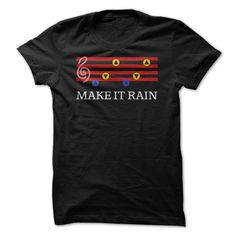 Make It Rain T Shirt