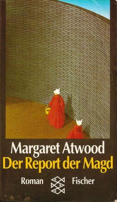 Der Report der Magd : Roman by Margaret Atwood | LibraryThing